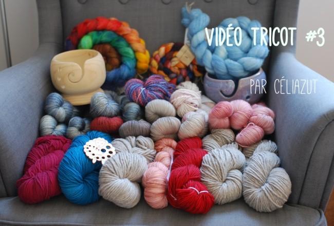 Célia zut - Vidéo tricot #3