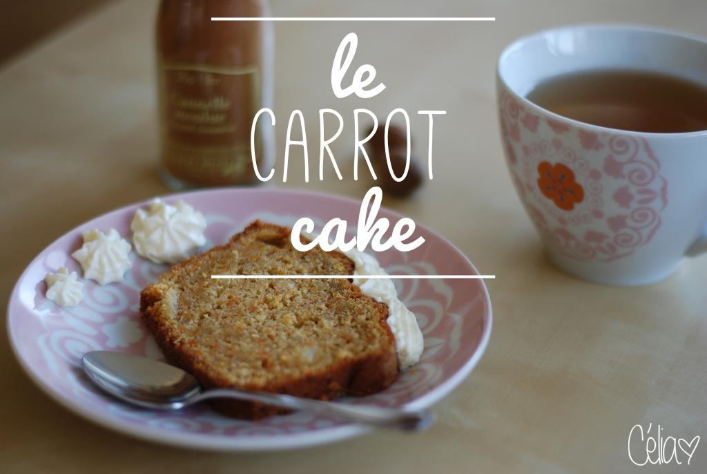 Carrot cake recette - Célia zut
